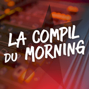 Podcast La compile du Morning