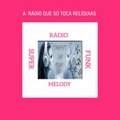 Rádio Rádio Super Funk Melody