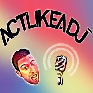 Podcast Act Like a DJ