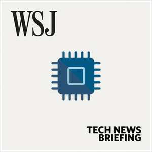 Podcast WSJ Tech News Briefing