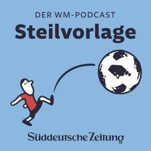 Podcast Steilvorlage - Der WM-Podcast