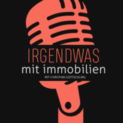 Podcast Irgendwas mit Immobilien