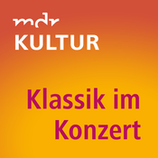 Rádio MDR KULTUR Klassik im Konzert
