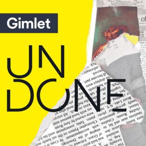 Podcast Undone