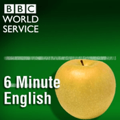 Podcast 6 Minute English