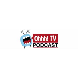 Podcast Ohhh! TV Podcast