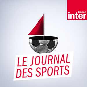 Podcast France Inter - Le journal des sports