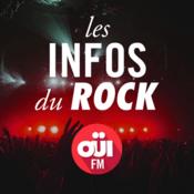 Podcast Les Infos Du Rock OUI FM