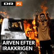 Podcast DR P1 - Arven efter Irakkrigen