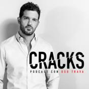 Podcast Cracks Podcast con Oso Trava