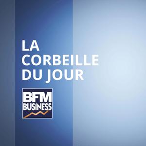 Podcast BFM - La Corbeille du Jour
