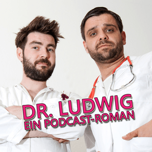Podcast Dr. Ludwig - Ein Podcast-Roman