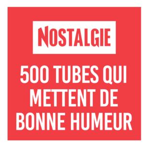 Rádio NOSTALGIE 500 TUBES QUI METTENT DE BONNE HUMEUR