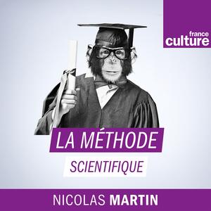 Podcast La méthode scientifique