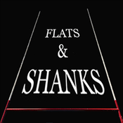 Podcast Flats and Shanks