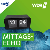 Podcast WDR 5 - Mittagsecho