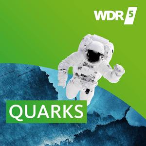 Podcast WDR 5 Quarks - Wissenschaft und mehr