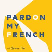 Podcast Pardon My French with Garance Doré