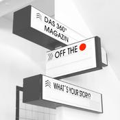 Podcast Off The Record - Das 360° - Magazin