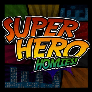 Podcast Super Hero Homies!