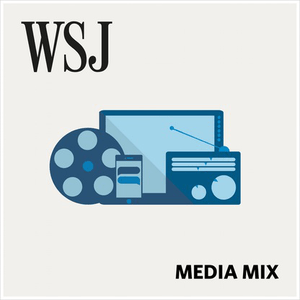 Podcast WSJ Media Mix