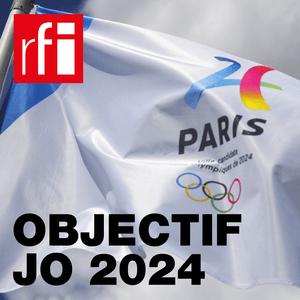 Podcast RFI - Objectif JO 2024