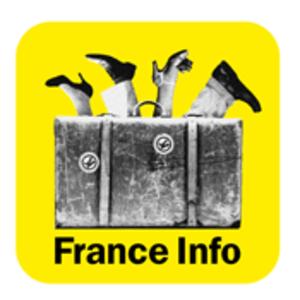 Podcast France Info  -  Voyage et découvertes