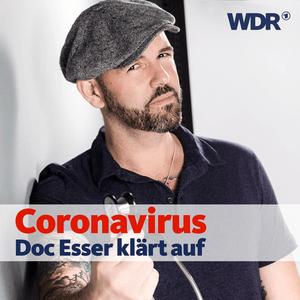 Podcast Coronavirus - Doc Esser klärt auf
