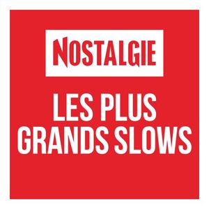 Rádio Nostalgie Les plus grands Slows