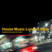 Podcast House Music London Style