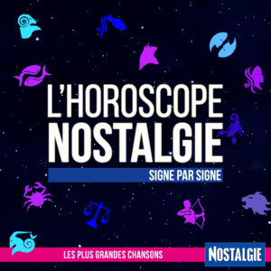 Podcast Nostalgie - L'Horoscope
