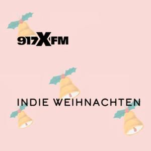 Rádio 917xfm Indie Weihnachten