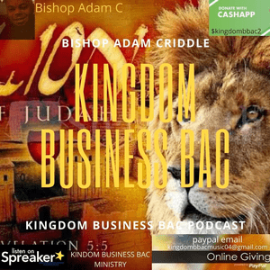 Podcast Kingdom Business Bac Ministry