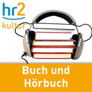 Podcast hr2 kultur - Buch und Hörbuch
