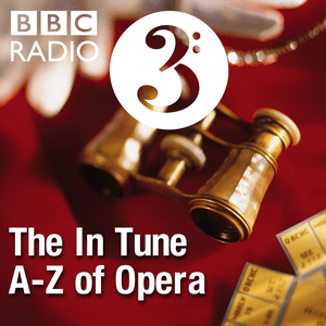 Podcast The In Tune A-Z of Opera