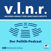 Podcast Sachsen-Anhalt von links nach rechts