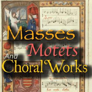 Rádio CALM RADIO - Masses Motets and Choral Works