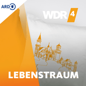 Podcast WDR 4 Lebenstraum