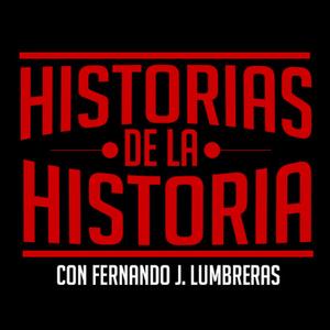 Podcast HISTORIAS DE LA HISTORIA
