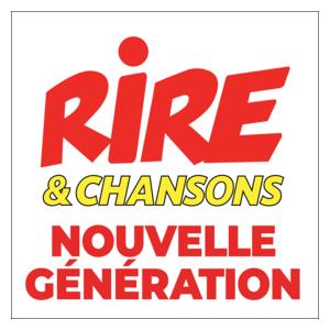 Rádio Rire & Chansons - Nouvelle Génération