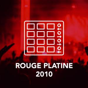 Rádio ROUGE PLATINE 2010