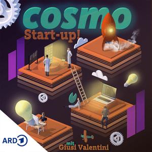 Podcast COSMO Start-up! Deutschlands erfolgreichste Gründerinnen und Gründer