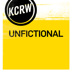 Podcast KCRW Unfictional