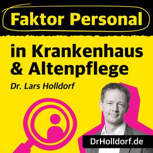 Podcast Faktor Personal in Krankenhaus & Altenpflege