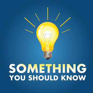 Podcast Something You Should Know