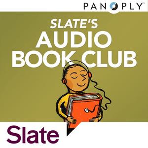 Podcast Slate's Audio Book Club
